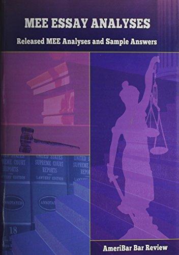 Ameribar MEE Essay Analyses: Released MEE Analyses: Ameribar