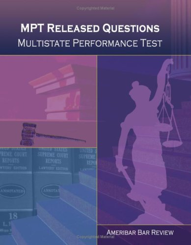MPT Released Questions Multistate Performance Test (Ameribar: AmeriBar