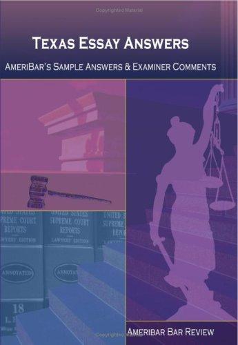 Texas Essay Answers: Ameribar Bar Review