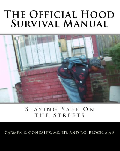 The Official Hood Survival Manual: Staying Safe on the Streets: A. A. S P. O. Block