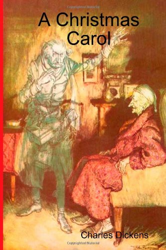 A Christmas Carol (the original illustrated edition): Charles Dickens