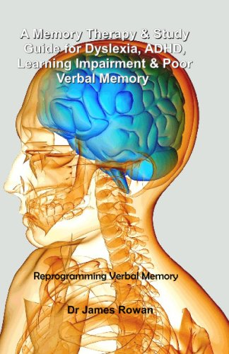 A Memory Therapy & Study Guide For: James Rowan