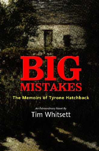 9781440495892: Big Mistakes: The Memoirs Of Tyrone Hatchback