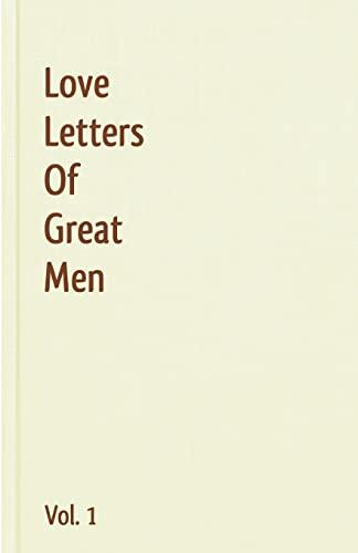 9781440496028: Love Letters Of Great Men - Vol. 1