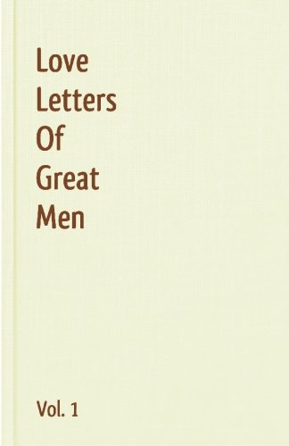 9781440496028: Love Letters Of Great Men - Vol. 1