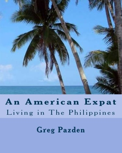 9781440497339: An American Expat: Living In The Philippines