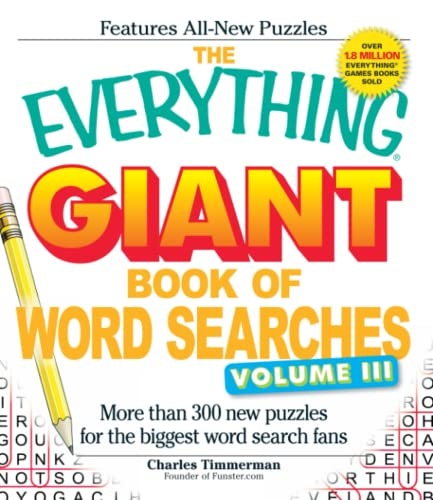 9781440500336: The Everything Giant Book of Word Searches, Volume III: More than 300 new puzzles for the biggest word search fans