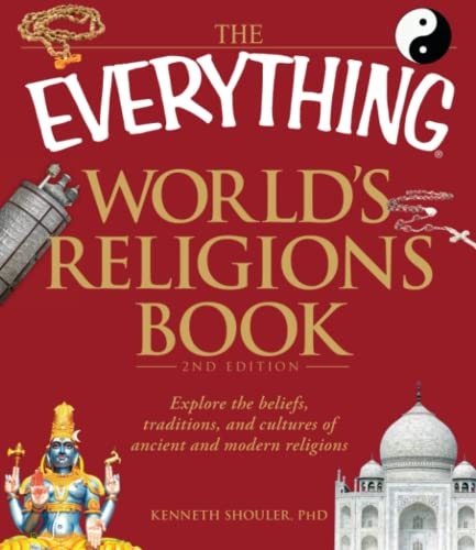 9781440500367: The Everything World's Religions Book: Explore the beliefs, traditions, and cultures of ancient and modern religions