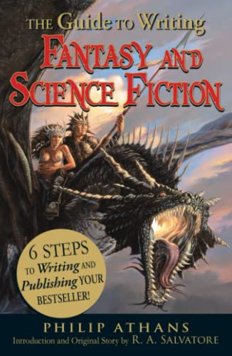 9781440501456: The Guide to Writing Fantasy and Science Fiction: 6 Steps to Writing and Publishing Your Bestseller