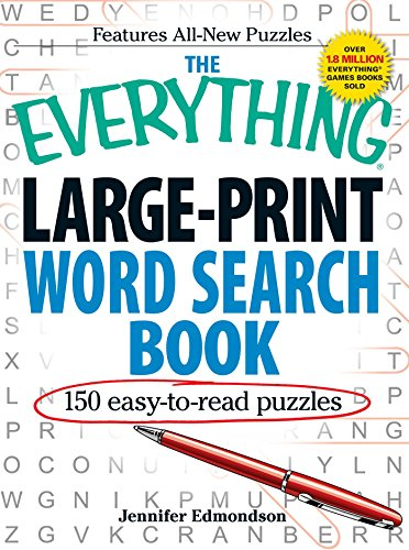The Everything Large-Print Word Search Book: 150 Easy-To-Read Puzzles (Everything Series): ...