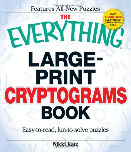 9781440503238: The Everything Large-Print Cryptograms Book: East-to-read, fun-to-solve puzzles