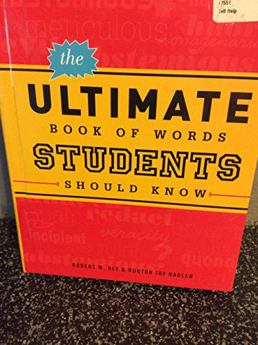 The Ultimate Book of Words Students Should: Robert W. Bly,