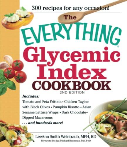 The Everything Glycemic Index Cookbook: LeeAnn Weintraub Smith