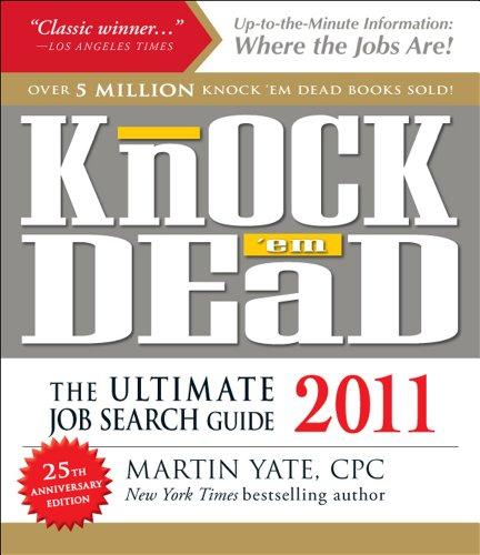 Knock 'em Dead 2011: The Ultimate Job: Martin Yate CPC