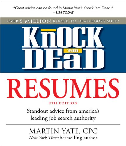 9781440505874: Knock 'em Dead Resumes: Standout Advice from America's Leading Job Search Authority