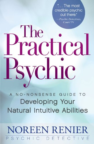 9781440506239: The Practical Psychic: A No-Nonsense Guide to Developing Your Natural Abilities