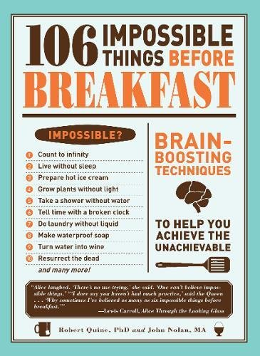 9781440506260: 106 Impossible Things Before Breakfast: Brain Boosting Techniques to Help You Achieve the Unachievable