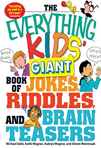 9781440506345: The Everything Kids' Giant Book of Jokes, Riddles, and Brain Teasers