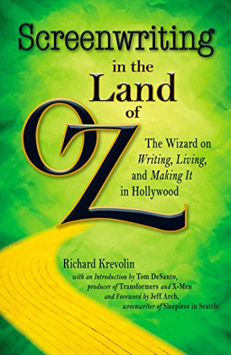 9781440506406: Screenwriting in The Land of Oz: The Wizard on Writing, Living, and Making It In Hollywood