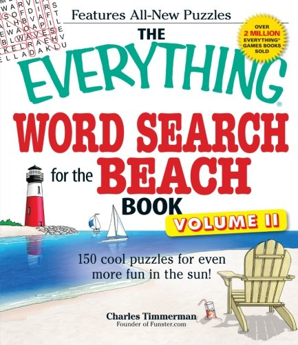 9781440509759: The Everything Word Search for the Beach Book, Volume II: 150 cool puzzles for even more fun in the sun!