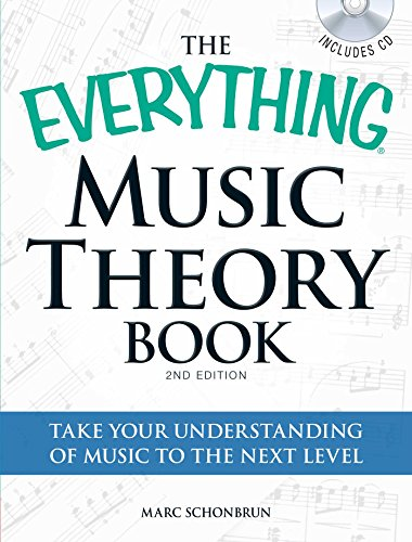 9781440511820: The Everything Music Theory Book with CD: Take your understanding of music to the next level