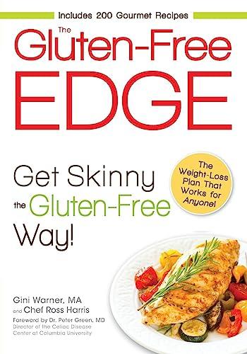 9781440511837: The Gluten-Free Edge: Get Skinny the Gluten-Free Way!