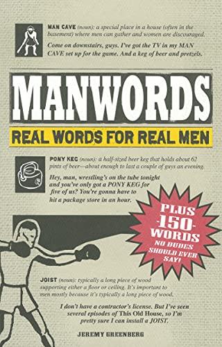 ManWords: Real Words for Real Men: Jeremy Greenberg