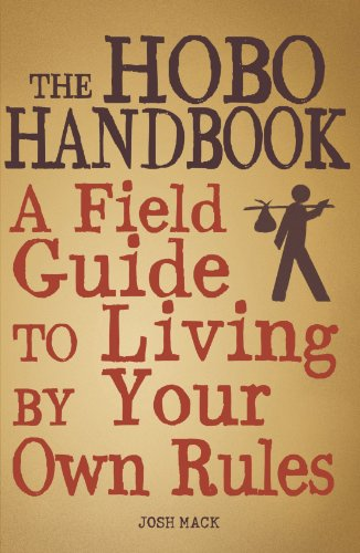 9781440512278: The Hobo Handbook: A Field Guide to Living by Your Own Rules