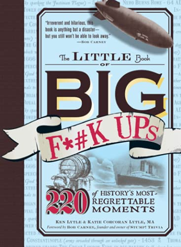 The Little Book of Big F*#k Ups: Lytle, Ken; Corcoran