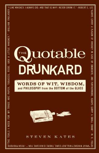 THE QUOTABLE DRUNKARD: N/A