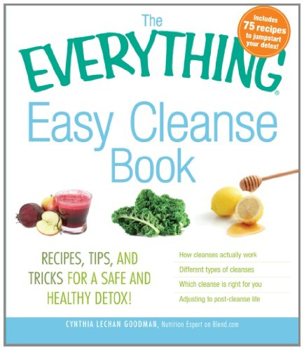 9781440525025: The Everything Easy Cleanse Book: Recipes, tips, and tricks for a safe and healthy detox!