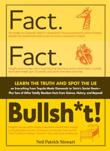 Fact. Fact. Bullsh*t!: Learn the Truth and: Stewart, Neil Patrick