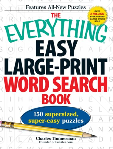 The Everything Easy Large-Print Word Search Book: 150 Supersized, Super-Easy Puzzles (Everything (...