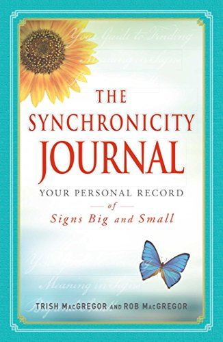 The Synchronicity Journal: Your Personal Record of: Trish MacGregor, Rob
