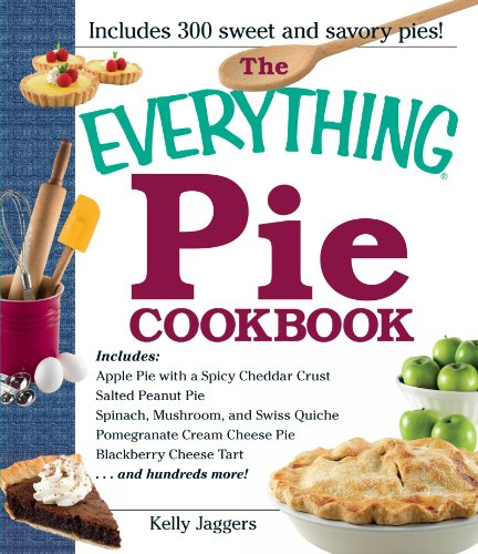 9781440527265: The Everything Pie Cookbook (Everything (Cooking))