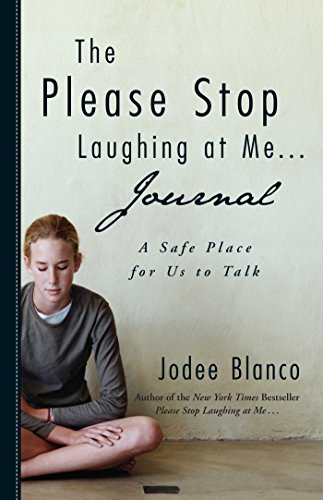9781440528095: The Please Stop Laughing at Me . . . Journal: A Safe Place for Us to Talk
