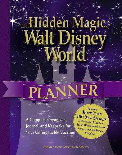 9781440528101: The Hidden Magic of Walt Disney World Planner: A Complete Organizer, Journal, and Keepsake for Your Unforgettable Vacation