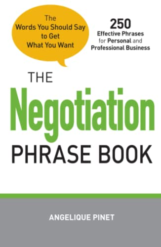 9781440528637: The Negotiation Phrase Book: The Words You Should Say to Get What You Want