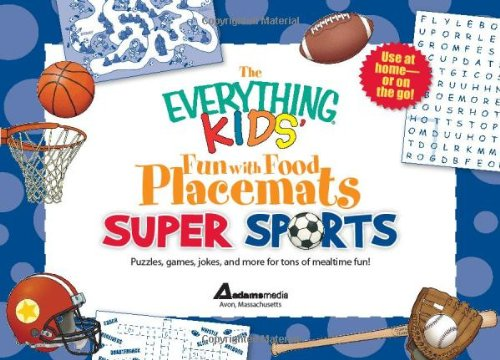 The Everything Kids' Fun with Food Placemats: Media, Adams