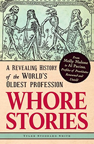 9781440536052: Whore Stories: A Revealing History of the World's Oldest Profession