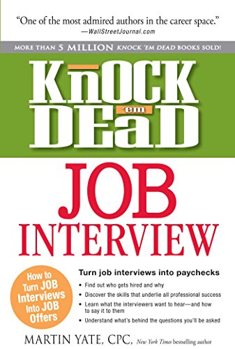 Knock 'em Dead Job Interview: How to Turn Job Interviews Into Job Offers (9781440536793) by Martin Yate CPC