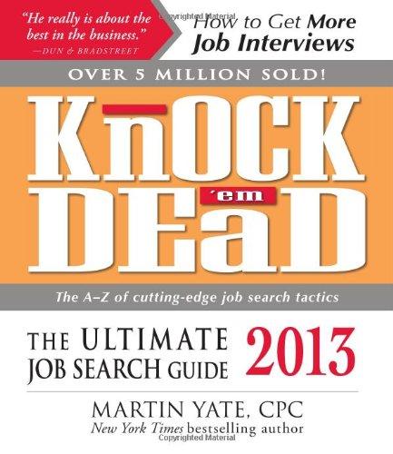 Knock 'em Dead 2013: The Ultimate Job: Martin Yate CPC