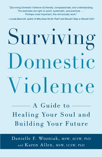 9781440542718: Surviving Domestic Violence: A Guide to Healing Your Soul and Building your Future