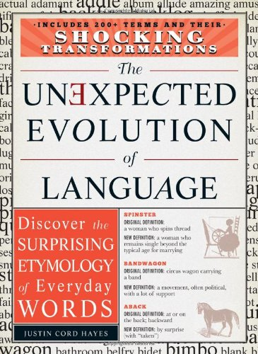 9781440542787: The Unexpected Evolution of Language: Discover the Surprising Etymology of Everyday Words