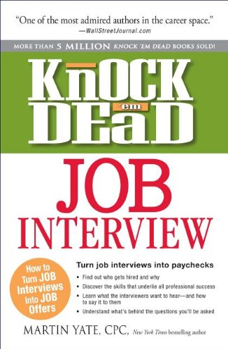 9781440543913: Knock 'em Dead Job Interview: How to Turn Job Interviews Into Job Offers