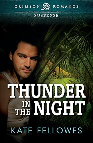 9781440545351: Thunder In The Night (Crimson Romance)