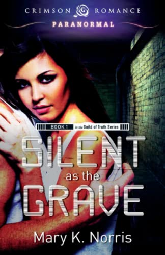 9781440551543: Silent As The Grave (Guild of Truth)