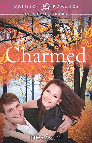 9781440551581: Charmed (Crimson Romance)