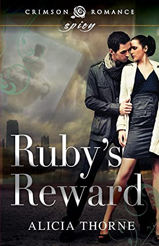 Ruby's Reward: Alicia Thorne