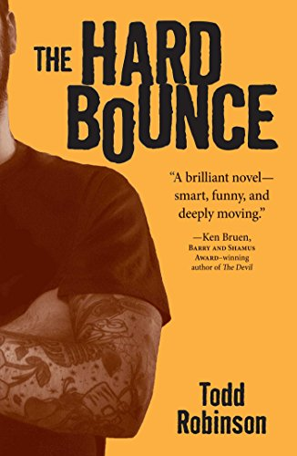 The Hard Bounce: Robinson, Todd